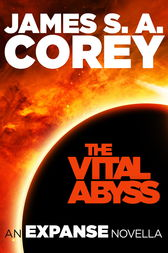 The Vital Abyss by James S. A. Corey