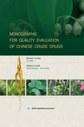 Monographs for Quality Evaluation of Chinese Crude Drugs by Zhengtao Wang