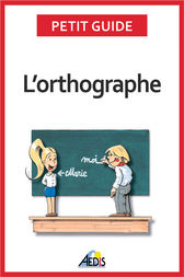 L'orthographe by Petit Guide