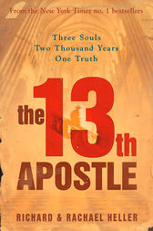 The 13th Apostle by Richard Heller