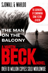 The Man on the Balcony (The Martin Beck series, Book 3) by Maj Sjowall