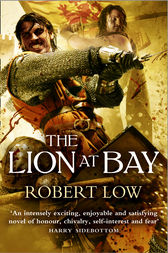 The Lion at Bay (The Kingdom Series) by Robert Low
