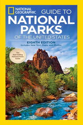 National Geographic Guide to National Parks of the United States, 8th Edition by National Geographic;  Phil Schermeister