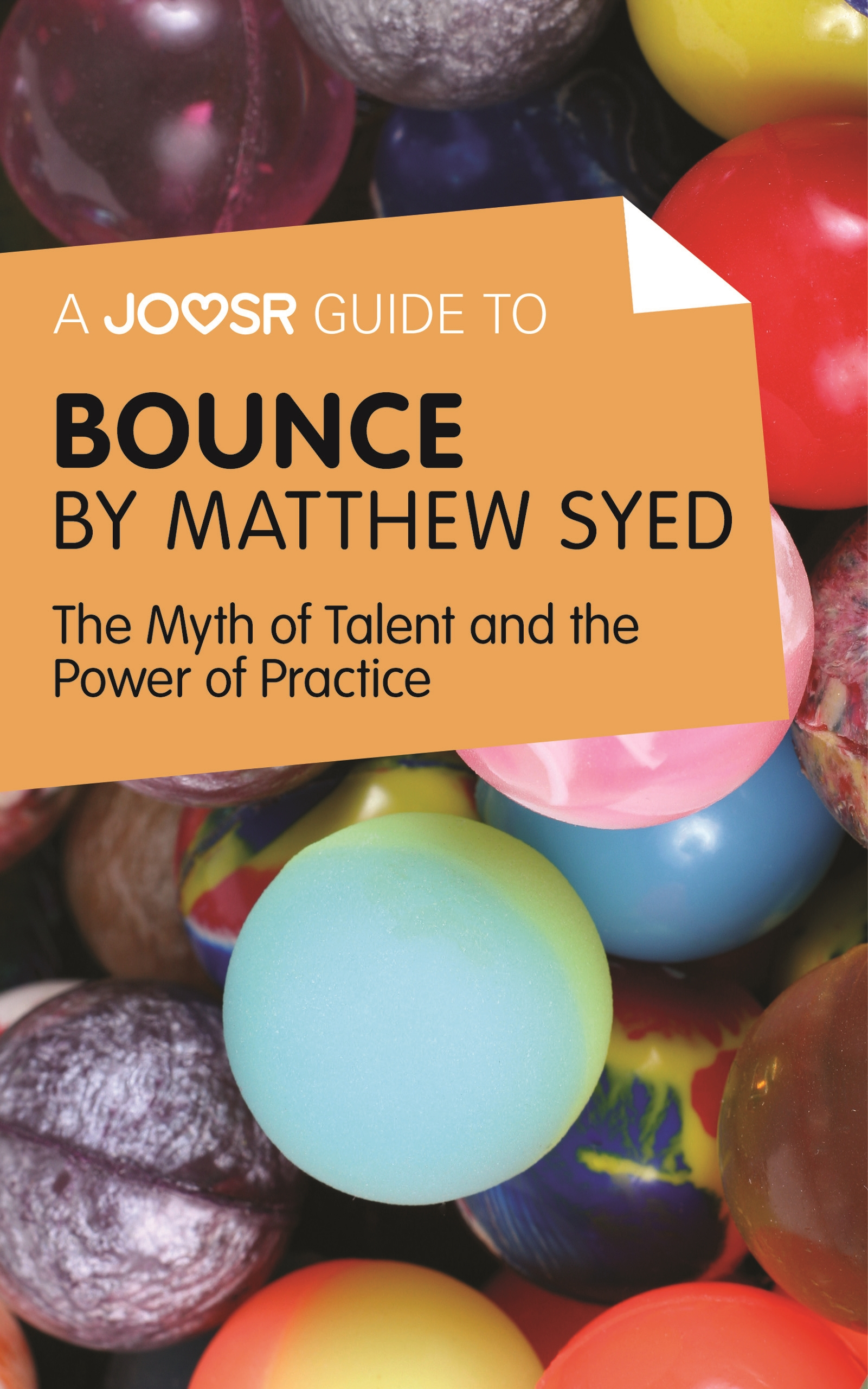 Download Ebook A Joosr Guide to... Bounce by Matthew Syed by Joosr Pdf