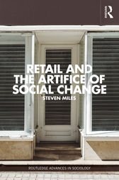 Retail and the Artifice of Social Change by Steven Miles