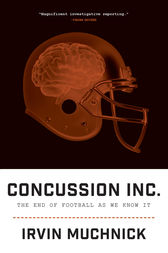 Concussion Inc. by Irvin Muchnick