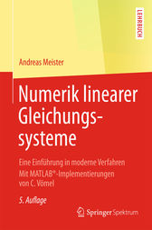 Numerik linearer Gleichungssysteme by Andreas Meister