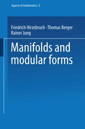 Manifolds and Modular Forms by Friedrich Hirzebruch