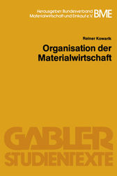 Organisation der Materialwirtschaft by Reiner Kowarik