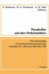 Theophylline and other Methylxanthines / Theophyllin und andere Methylxanthine by Norbert Rietbrock