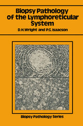 Biopsy Pathology of the Lymphoreticular System by Dennis H. Wright