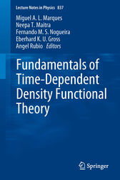 Fundamentals of Time-Dependent Density Functional Theory by Miguel A.L. Marques