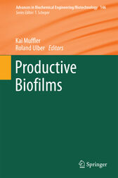 Productive Biofilms by Kai Muffler