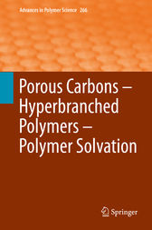 Porous Carbons – Hyperbranched Polymers – Polymer Solvation by Timothy E. Long