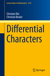 Differential Characters by Christian Bär