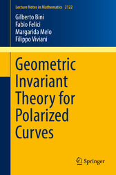 Geometric Invariant Theory for Polarized Curves by Gilberto Bini