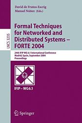 Formal Techniques for Networked and Distributed Systems - FORTE 2004 by David de Frutos-Escrig