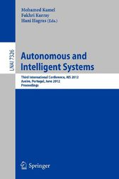Autonomous and Intelligent Systems by Mohamed Kamel