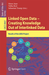 Linked Open Data -- Creating Knowledge Out of Interlinked Data by Sören Auer