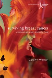 Surviving Breast Cancer by Carolyn Weston