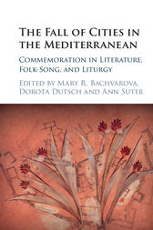The Fall of Cities in the Mediterranean by Mary R. Bachvarova