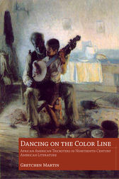Dancing on the Color Line by Gretchen Martin