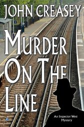 Murder on the Line by John Creasey
