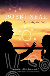 After Before Time by Robbi Neal