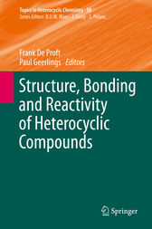 Structure, Bonding and Reactivity of Heterocyclic Compounds by Frank De Proft