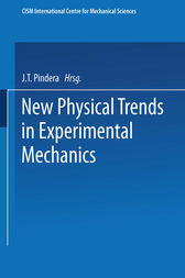 New Physical Trends in Experimental Mechanics by J.T. Pindera
