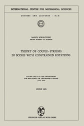 Theory of Couple-Stresses in Bodies with Constrained Rotations
