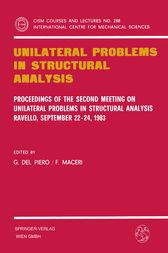 Unilateral Problems in Structural Analysis by Gianpietro Del Piero