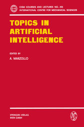 Topics in Artificial Intelligence by A. Marzollo