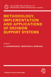 Methodology, Implementation and Applications of Decision Support Systems by A. Lewandowski