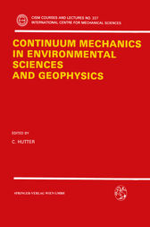 Continuum Mechanics in Environmental Sciences and Geophysics by K. Hutter