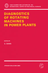Diagnostics of Rotating Machines in Power Plants by G. Diana