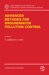 Advanced Methods for Groundwater Pollution Control by Guiseppe Gambolati