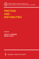 Friction and Instabilities by J.A.C. Martinis
