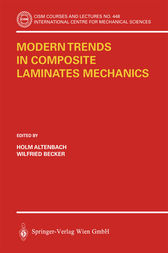 Modern Trends in Composite Laminates Mechanics by Holm Altenbach