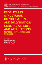 Problems in Structural Identification and Diagnostics: General Aspects and Applications by Cesare Davini