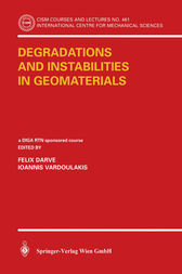 Degradations and Instabilities in Geomaterials by Félix Darve
