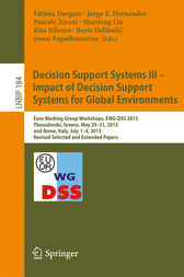 Decision Support Systems III - Impact of Decision Support Systems for Global Environments by Fátima Dargam