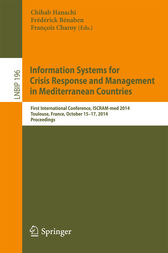 Information Systems for Crisis Response and Management in Mediterranean Countries by Chihab Hanachi