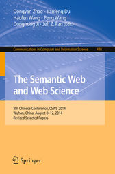 The Semantic Web and Web Science by Dongyan Zhao