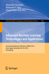 Advanced Machine Learning Technologies and Applications by Aboul Ella Hassanien