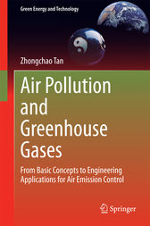 Air Pollution and Greenhouse Gases by Zhongchao Tan