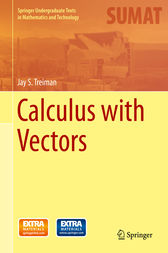 Calculus with Vectors by Jay S. Treiman