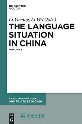 The Language Situation in China. Volume 3 by Li Yuming