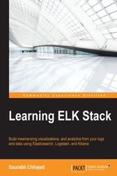 Learning ELK Stack by Saurabh Chhajed