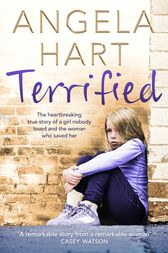 Terrified: Book 1 by Angela Hart